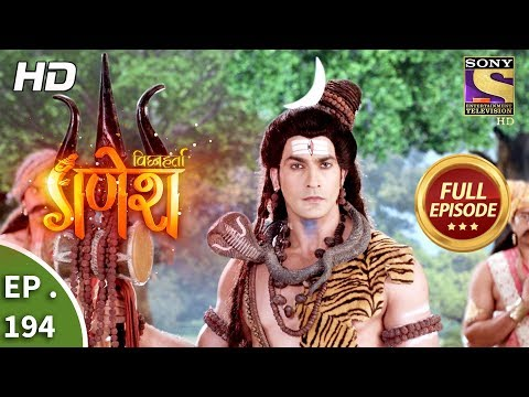 Vighnaharta Ganesh - Ep 194 - Full Episode - 21st May, 2018