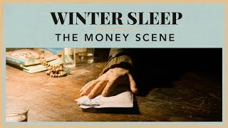 Winter Sleep - The Money scene