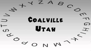 Coalville (UT) United States  city pictures gallery : How to Say or Pronounce USA Cities — Coalville, Utah