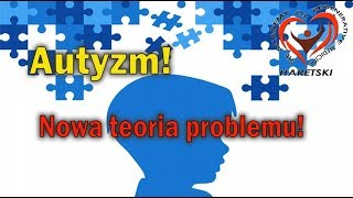 Autyzm! Nowa teoria problemu! Aliaksandr Haretski.