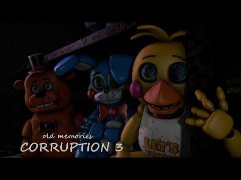 [FNAF SFM] Old Memories Season 3 Episode 7 - Corruption 3