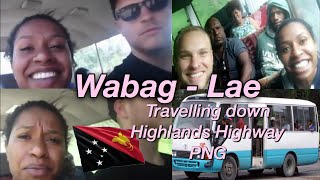 Starting off in Wabag, Enga Province & Travelling down the Okuk (highlands) Highway of Papua New Guinea in a PMV bus my...