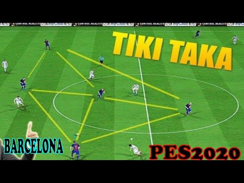 The Best Barcelona Formation Tiki Taka PES2020