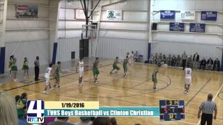 TVHS Boys Basketball vs Clinton Christian