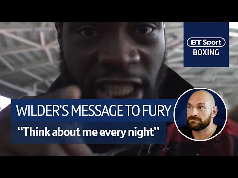 Deontay Wilder: Tyson Fury, I want you to think about me EVERY night (видео)