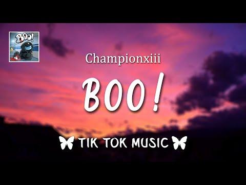 "Boo! by Championxiii (Lyrics) ""You killed me I'm dead now, Bitch I'm a ghost"" [Tiktok Song]"