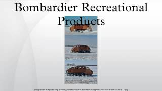 10. Bombardier Recreational Products