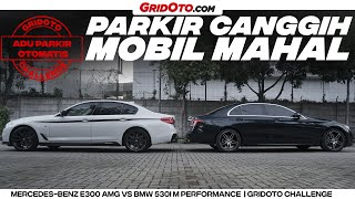 Video Adu Parkir Otomatis | BMW 530i vs Mercedes Benz E 300 | GridOto Challenge MP3, 3GP, MP4, WEBM, AVI, FLV Juni 2019