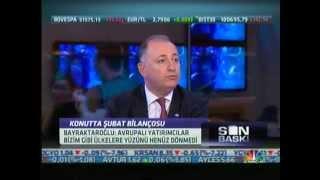 Gayrimenkul Sektörü Lideri Ersun Bayraktaroğlu, CNBC-e kanalında katıldığı Son Baskı programında