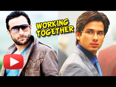 Shahid Kapoor and Saif Ali Khan to Star TOGETHER i