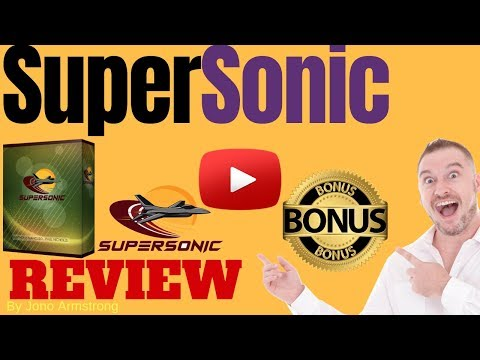 SuperSonic Review ⚠️WARNING⚠️ DON'T GET SUPERSONIC WITHOUT MY 👷CUSTOM👷 BONUSES!