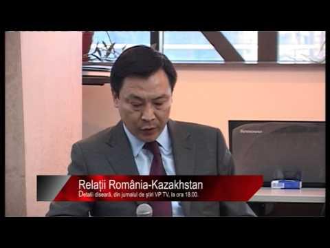Diseară la știri VP TV: Relații România-Kazakhstan