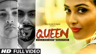 Queen FULL VIDEO Song | Zack Knight | Raxstar | T-Series Video