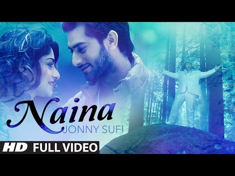Jonny Sufi: Naina Full Video Song | Parveen Mettu