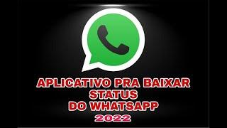 Baixar whatsapp - Aplicativo pra baixar status do whatsapp