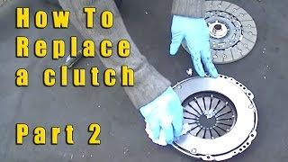 How to replace a VW Clutch Part 2