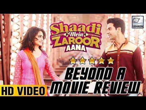 Shaadi Mein Zaroor Aana Beyond A Movie Review | Ra
