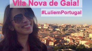 Vila Nova De Gaia Portugal  city pictures gallery : Turismo em Portugal: Vila Nova de Gaia - Porto!