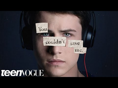 Did 13 Reasons Why Get It Right This Time?   Teen Vogue Take