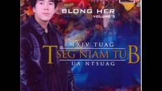 Blong Her-Txiv Tuag Tseg Niam Tub Ua Ntsuag.wmv