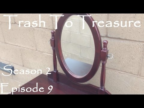 Trash To Treasure Season 2 Episode 9 - Dumpster Diving Web Series - I Found A Vanity Table