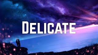 Video Taylor Swift - Delicate (Lyrics) download in MP3, 3GP, MP4, WEBM, AVI, FLV January 2017