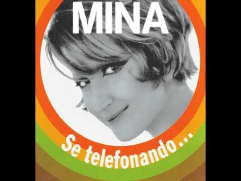 , title : 'Mina - Se telefonando'