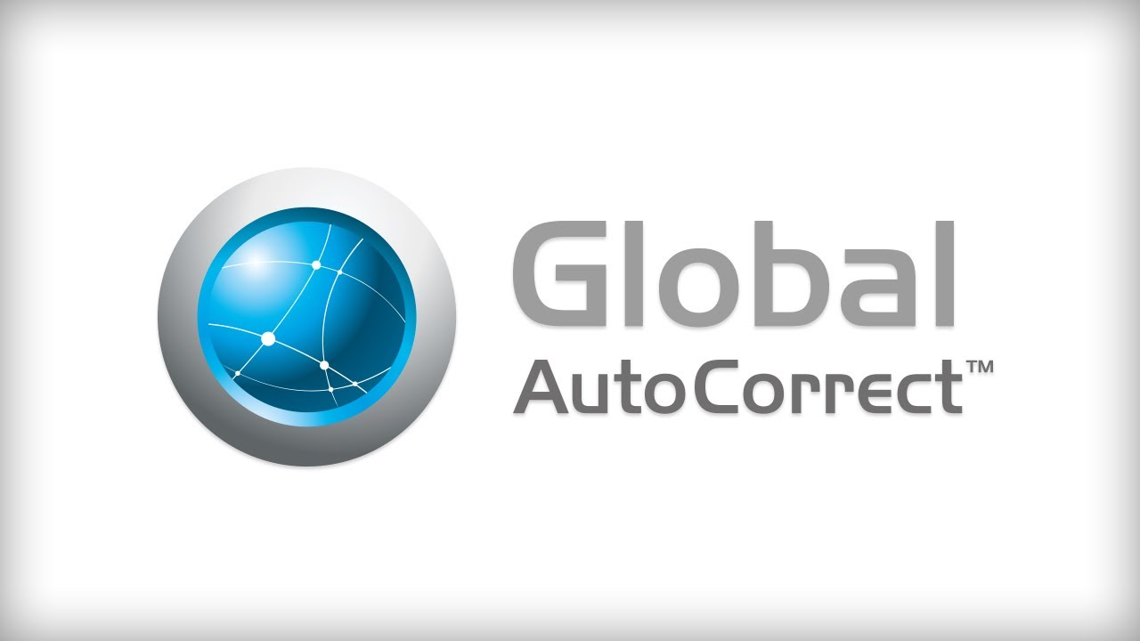 A demonstration on using Global AutoCorrect