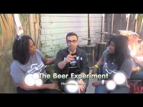 The Beer Experiment 2012- Houston, Texas