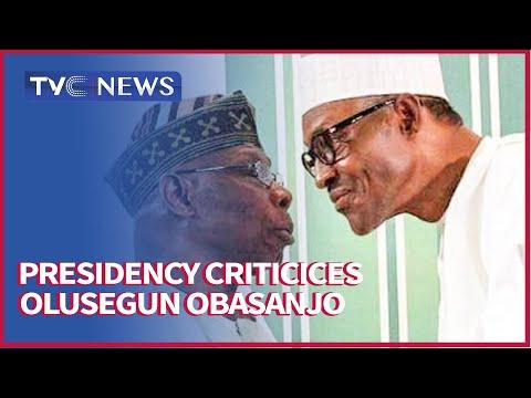 Presidency Criticices Olusegun Obasanjo