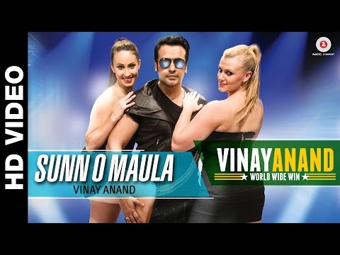 Sunn O Maula | Vinay Anand World Wide Win | Vinay