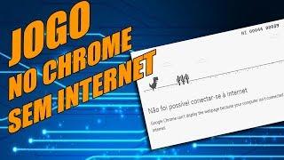 Aproveite o tempo  sem conexão com a internet e jogue no chrome.