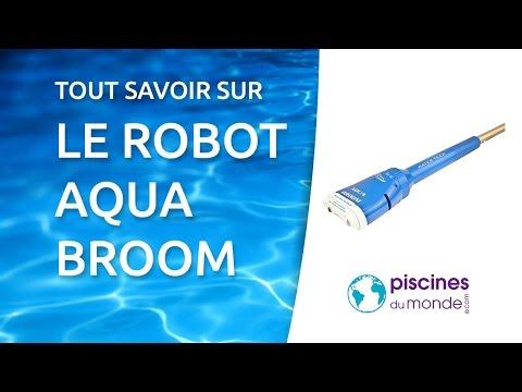 Les aspirateurs piscine aquabroom parfaits pour piscines for Aspirateur piscine youtube