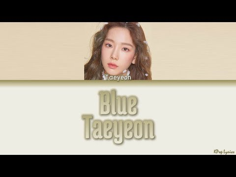 Kim Taeyeon (김태연) - Blue (Lyrics) [HAN/ROM/ENG]
