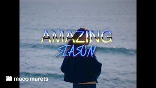 maco marets - Amazing Season (Music Video)