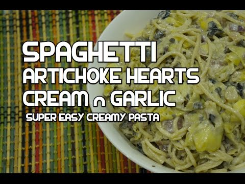 ★★ Italian Food - Artichoke Hearts Cream Spaghetti