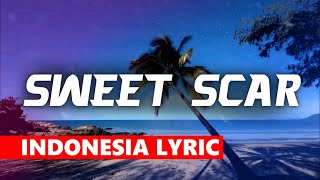 Weird Genius - Sweet Scar (ft.Prince Husein)[Lyric /w Indonesia](Original Mix)