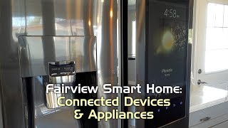 Part 2 of the Fairview Smart Home mini-series takes a look at the connected, smart devices and appliances included with this ...