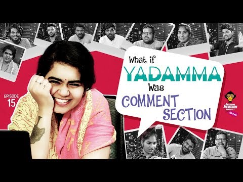 What If Yadamma Was Comments Section || Episode #15 || DJ Women