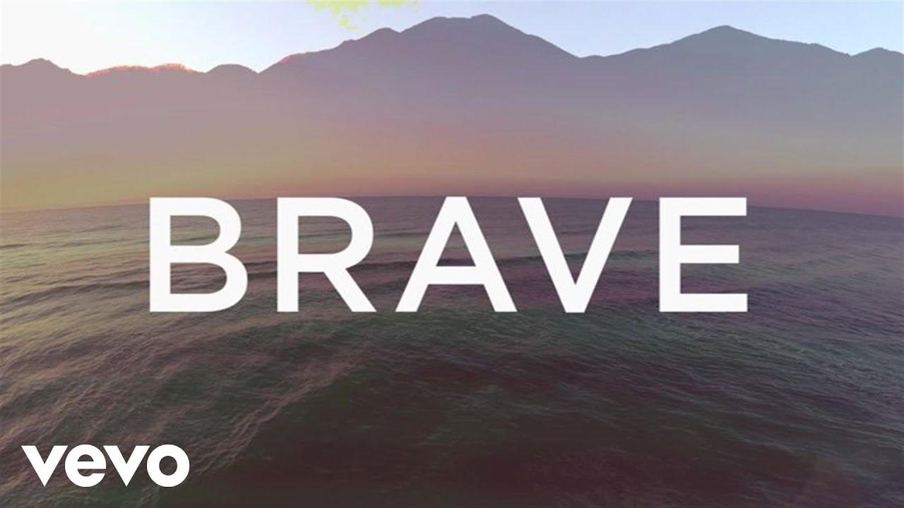 Brave (Lyric Video)