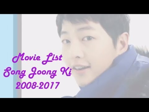 7 Movie List Song Joong Ki From 2008 Until 2017