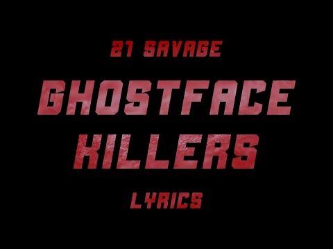 21 Savage & Offset - Ghostface Killers ft. Travis Scott (Lyrics)
