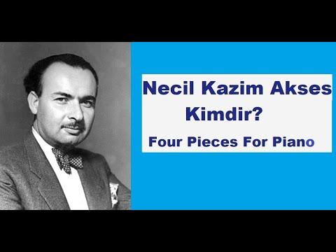 Piyano Resital NECİL KAZİM AKSES Four Pieces Piano Türk Klasik Batı Müziği Bestecileri
