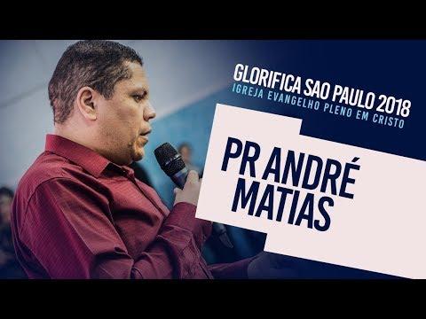 Glorifica Sao Paulo I Pr Andre Matias
