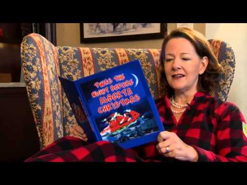 minutes - Premier Alison Redford cozies up in her pajamas and pearls to recite a uniquely Alberta version of this classic Christmas tale.