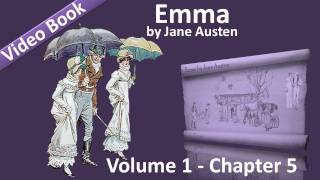 Vol 1 - Chapter 05 - Emma By Jane Austen