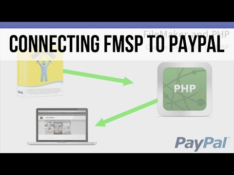 011 Connecting FileMaker 14 to PayPal with PHP - Overview