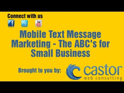 Mobile Text Message Marketing – The ABC's For Small Business