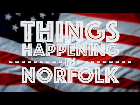 Things Happening In Norfolk: June 29-July 4