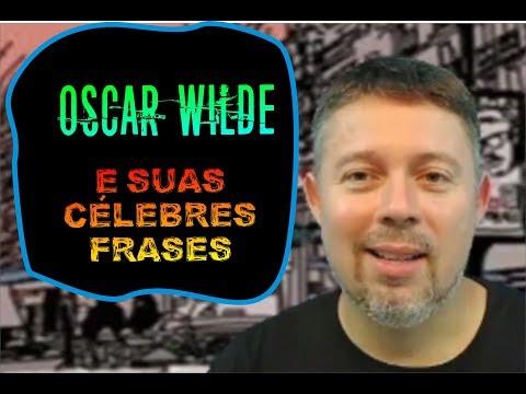 Frases celebres - Oscar Wilde e suas célebres frases